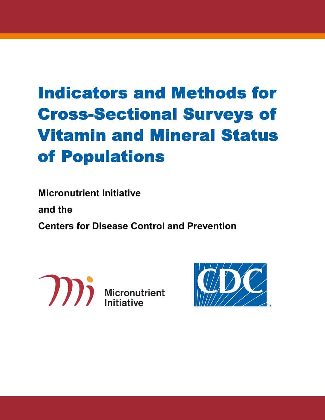 Indicators and Methods for Cross-Sectional Surveys of Vitamin and Mineral Status of Populations thumbnail